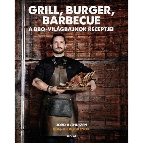 Jord Althiuzen - Grill, burger, barbecue